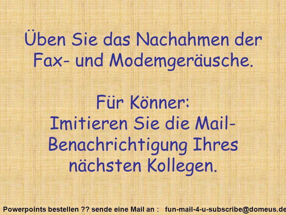 Üben Sie das Nachahmen der Fax- und Modemgeräusche
