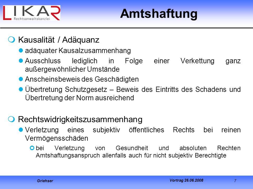 Amtshaftung Kausalität / Adäquanz Rechtswidrigkeitszusammenhang
