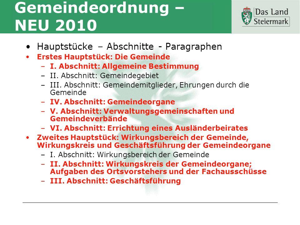 Gemeindeordnung – NEU 2010 Hauptstücke – Abschnitte - Paragraphen