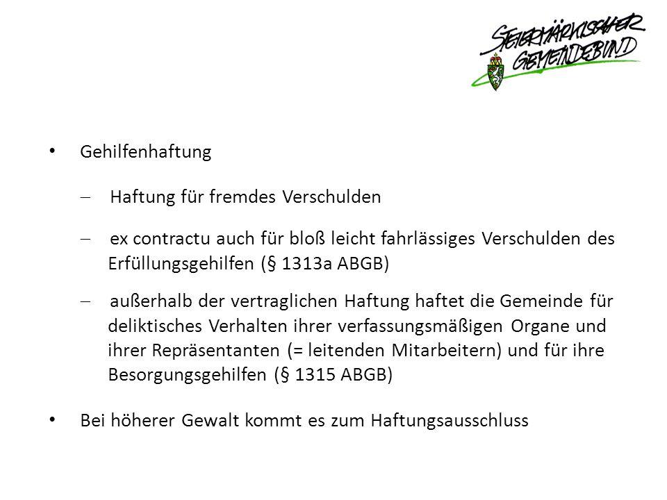Gehilfenhaftung Haftung für fremdes Verschulden. ex contractu auch für bloß leicht fahrlässiges Verschulden des.