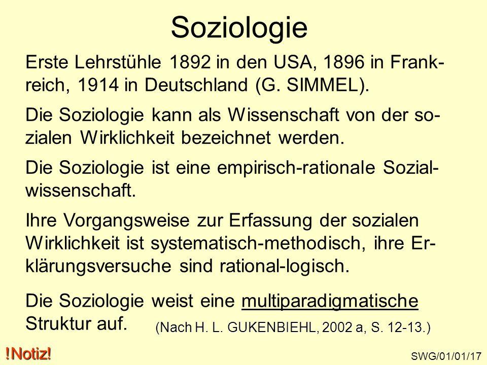 Soziologie Erste Lehrstühle 1892 in den USA, 1896 in Frank-