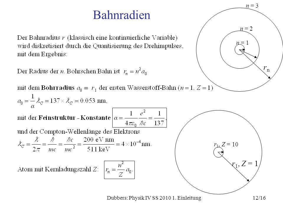 Dubbers: Physik IV SS 2010 1. Einleitung