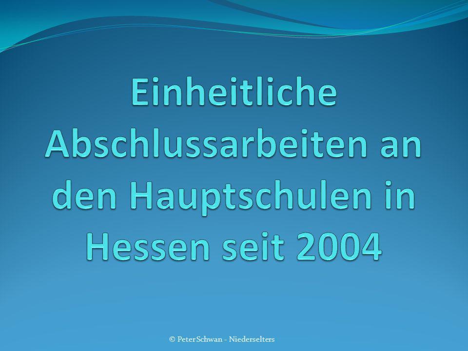 Einheitliche Abschlussarbeiten an den Hauptschulen in Hessen seit 2004