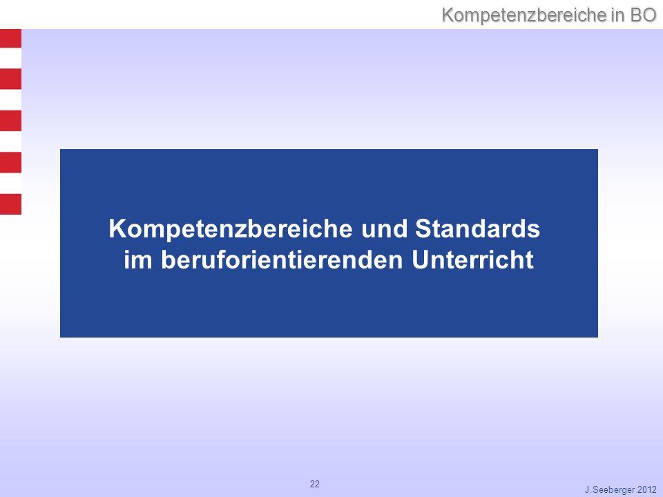 Kompetenzbereiche und Standards im beruforientierenden Unterricht