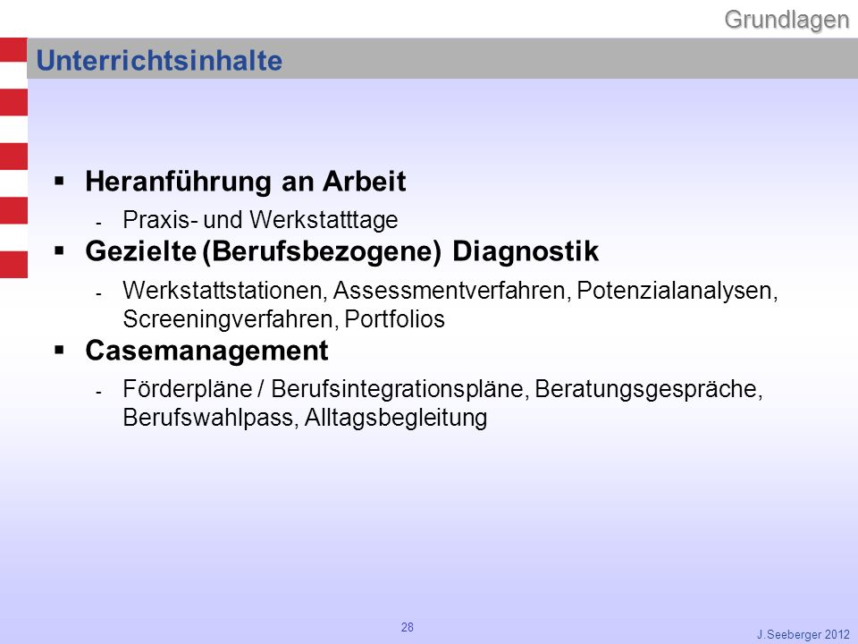 Heranführung an Arbeit Gezielte (Berufsbezogene) Diagnostik