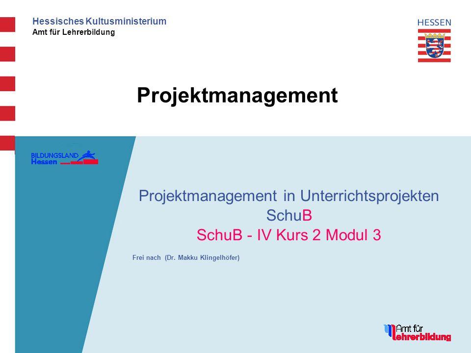 Projektmanagement in Unterrichtsprojekten SchuB