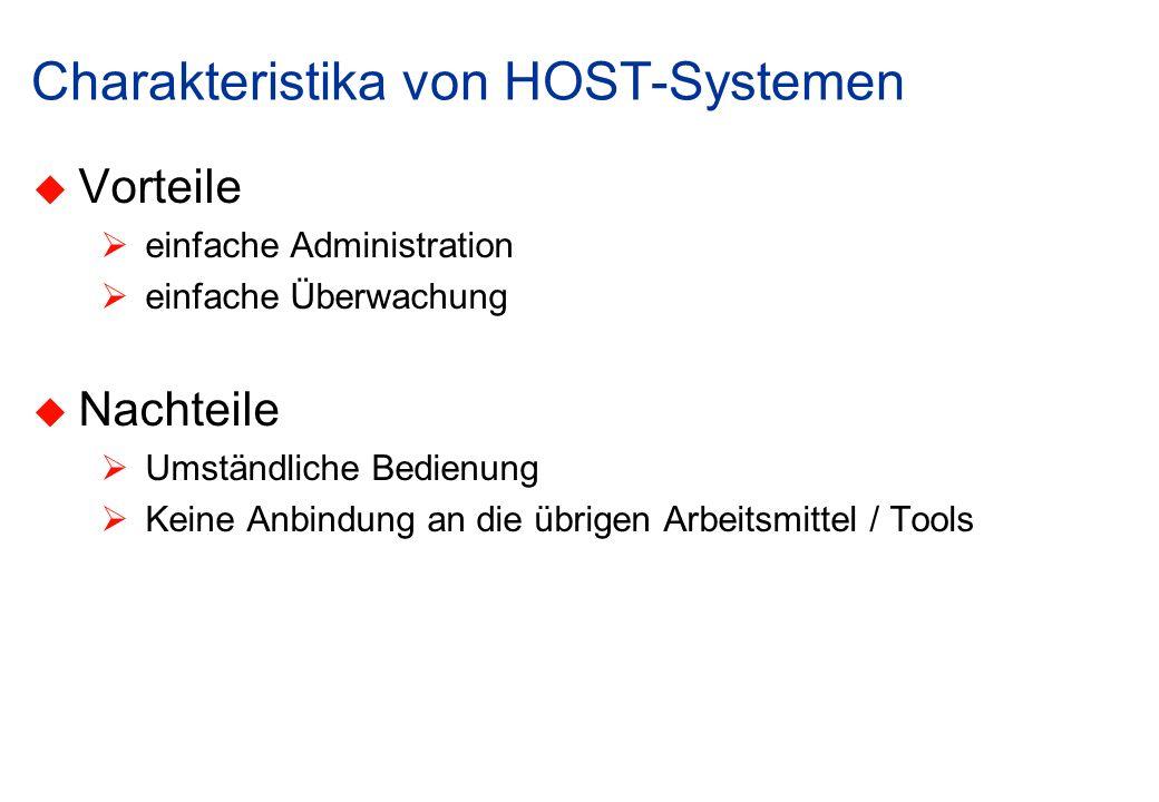 Charakteristika von HOST-Systemen
