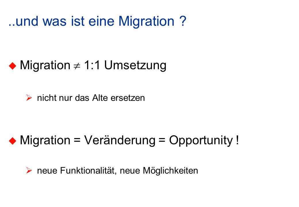 ..und was ist eine Migration