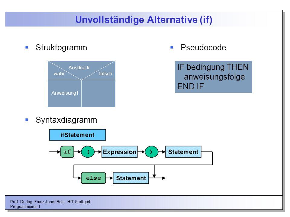 Unvollständige Alternative (if)