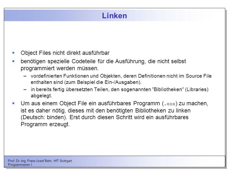 Linken Object Files nicht direkt ausführbar