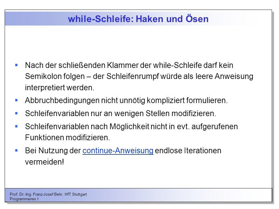 while-Schleife: Haken und Ösen