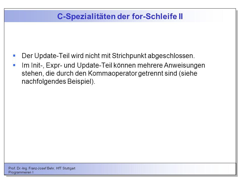 C-Spezialitäten der for-Schleife II