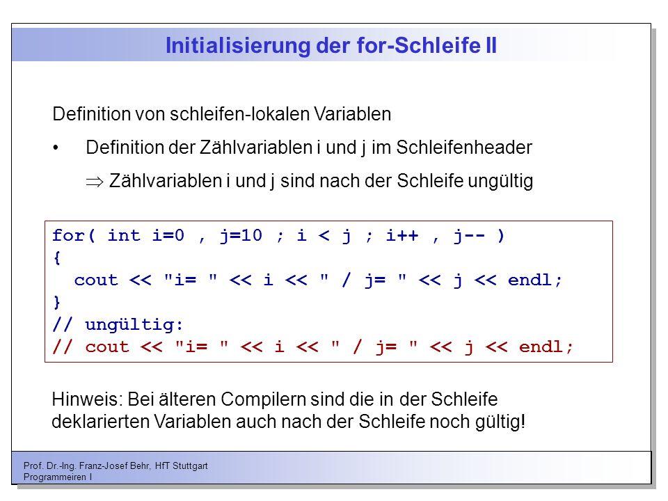 Initialisierung der for-Schleife II