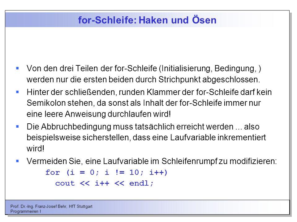 for-Schleife: Haken und Ösen