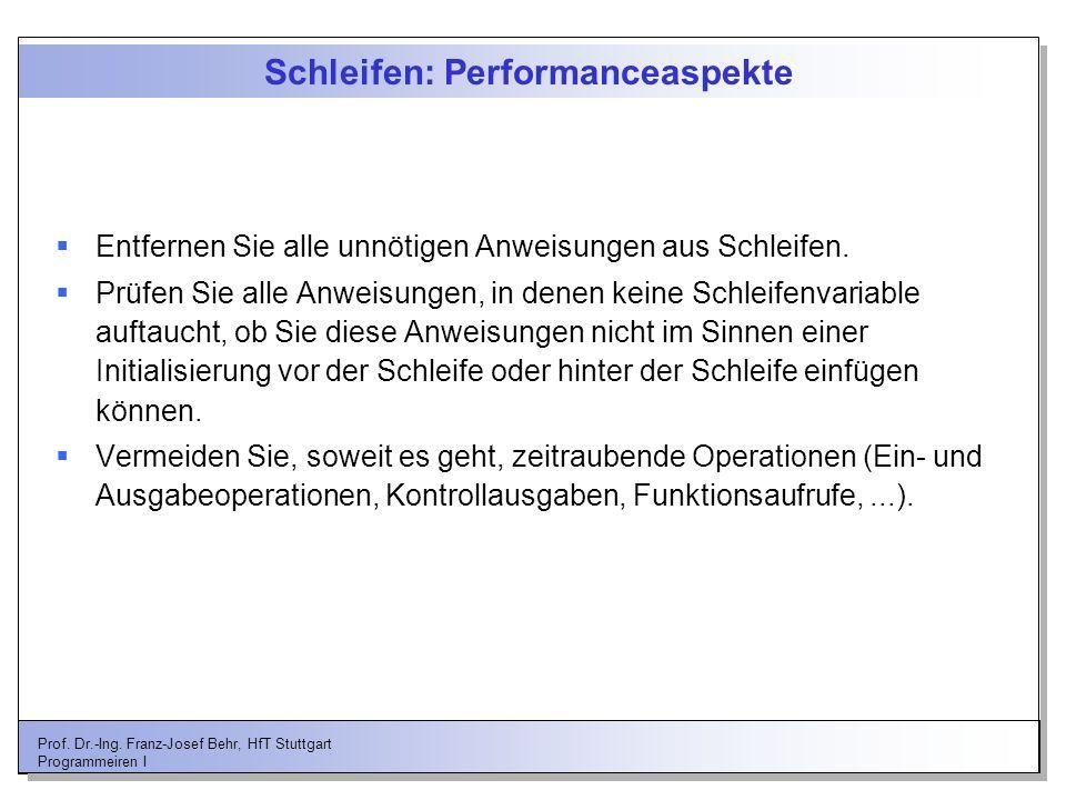 Schleifen: Performanceaspekte