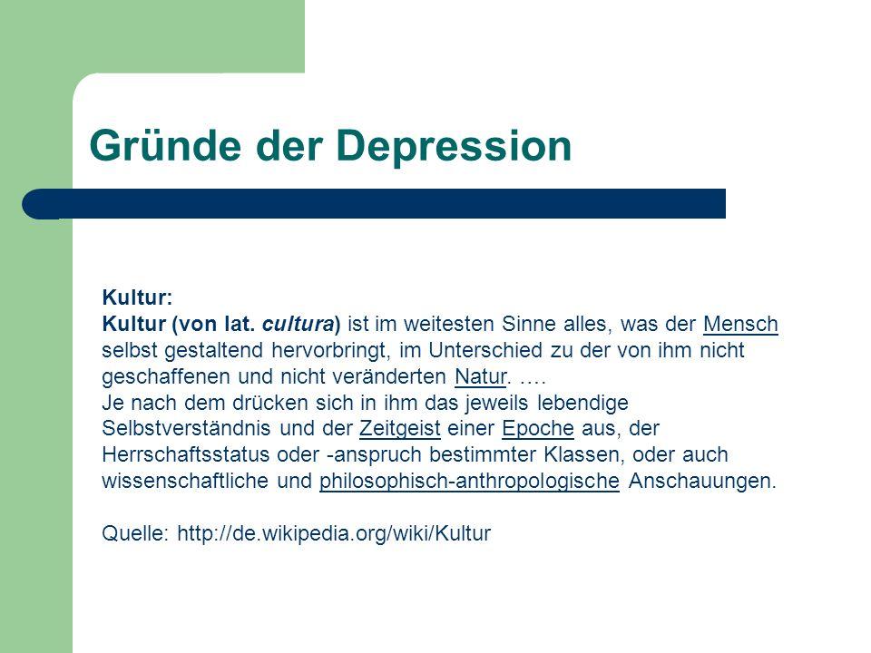 Gründe der Depression Kultur: