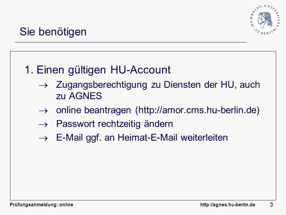 1. Einen gültigen HU-Account
