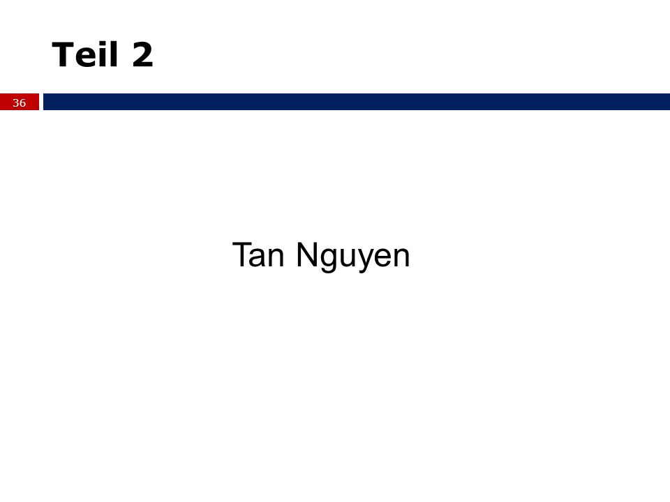 Teil 2 Tan Nguyen