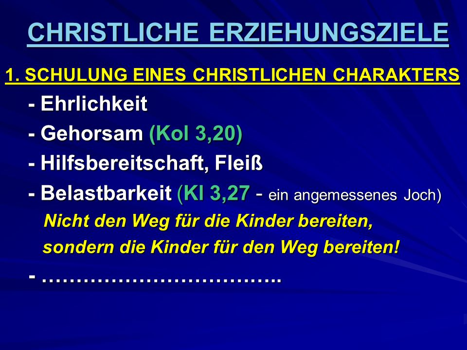 CHRISTLICHE ERZIEHUNGSZIELE