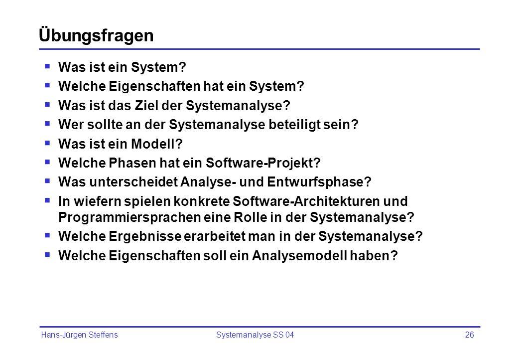 Übungsfragen Was ist ein System Welche Eigenschaften hat ein System