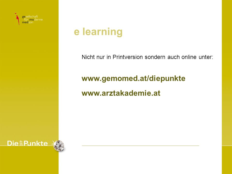 e learning www.gemomed.at/diepunkte www.arztakademie.at