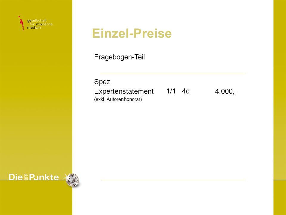 Einzel-Preise Fragebogen-Teil Spez. Expertenstatement 4.000,- 1/1 4c