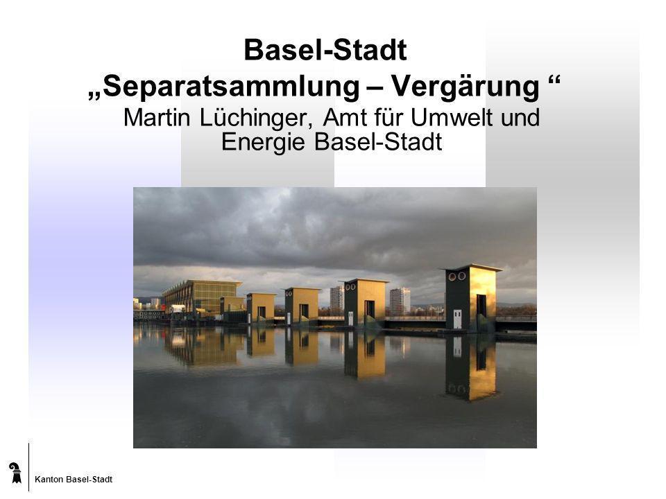 """Basel-Stadt """"Separatsammlung – Vergärung"""