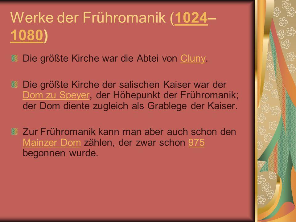 Werke der Frühromanik (1024–1080)