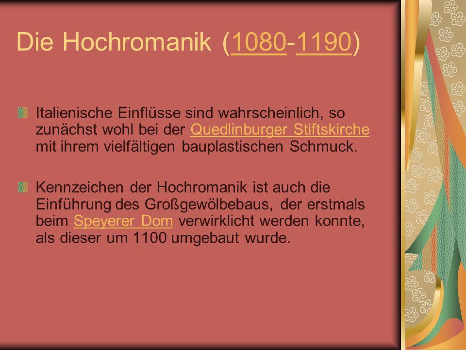 Die Hochromanik (1080-1190)