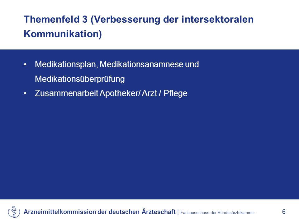Themenfeld 3 (Verbesserung der intersektoralen Kommunikation)