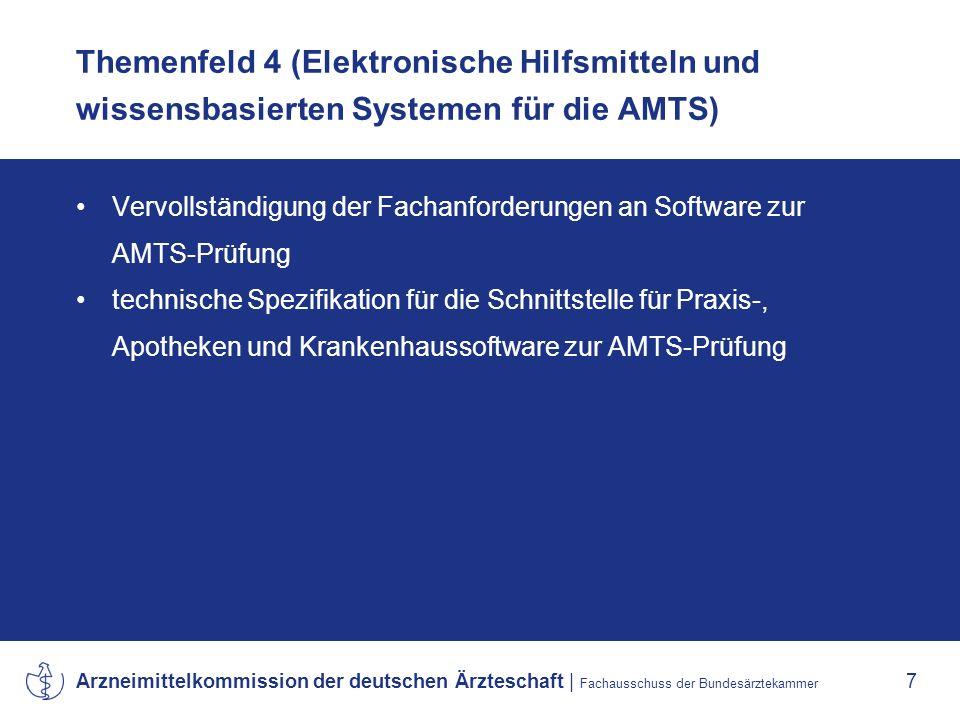 Themenfeld 4 (Elektronische Hilfsmitteln und wissensbasierten Systemen für die AMTS)