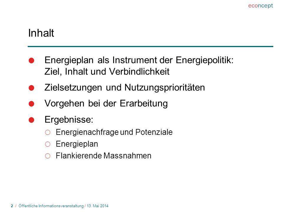 Inhalt Energieplan als Instrument der Energiepolitik: Ziel, Inhalt und Verbindlichkeit. Zielsetzungen und Nutzungsprioritäten.
