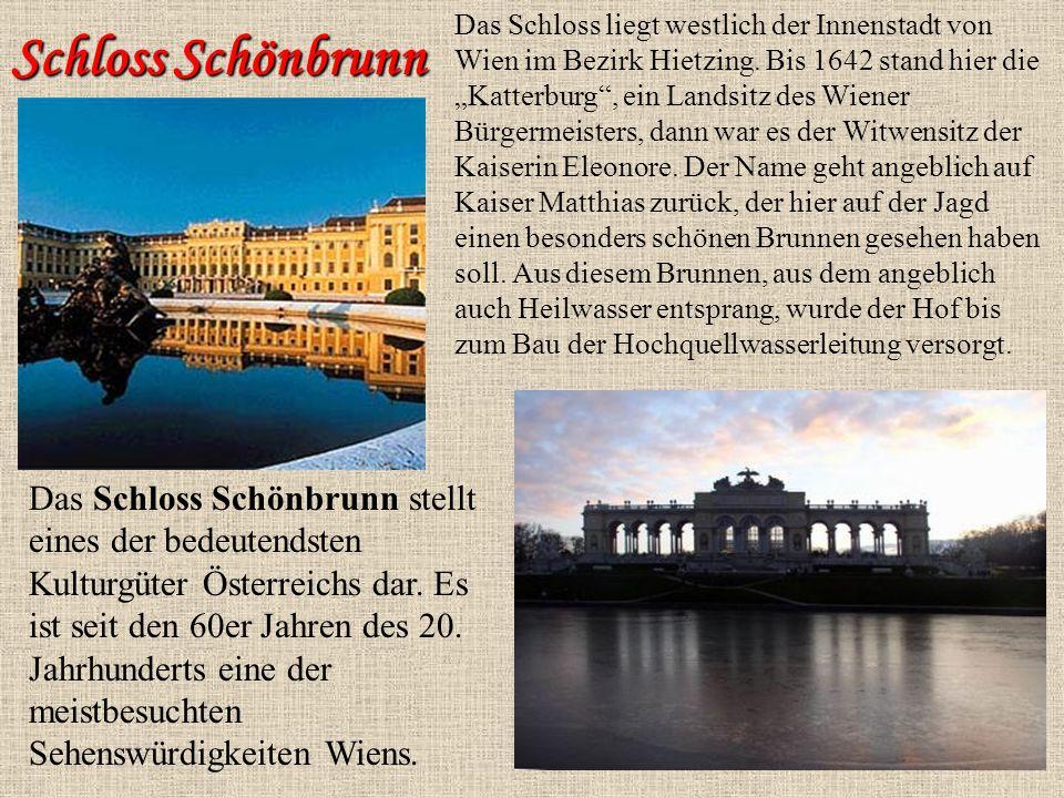 Das Schloss liegt westlich der Innenstadt von Wien im Bezirk Hietzing