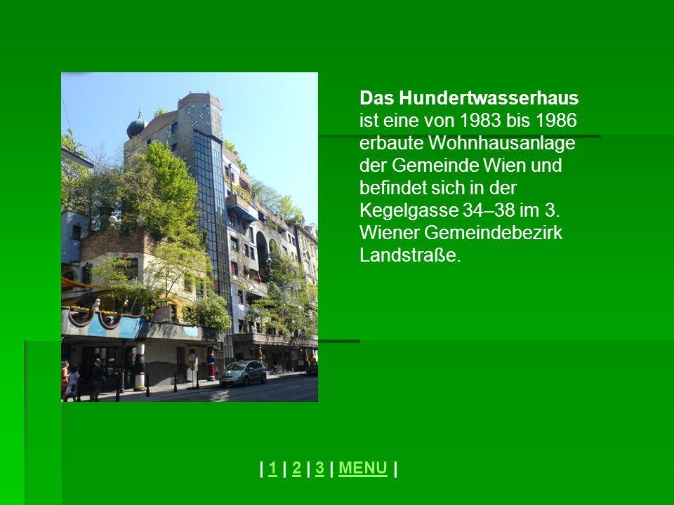 Das Hundertwasserhaus ist eine von 1983 bis 1986 erbaute Wohnhausanlage der Gemeinde Wien und befindet sich in der Kegelgasse 34–38 im 3. Wiener Gemeindebezirk Landstraße.