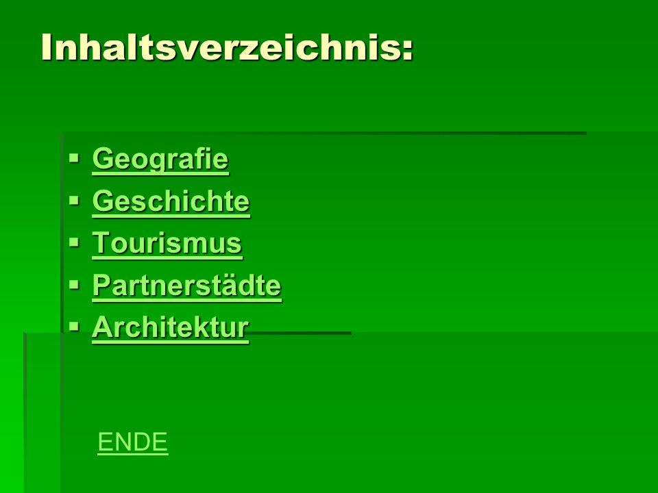 Inhaltsverzeichnis: Geografie Geschichte Tourismus Partnerstädte
