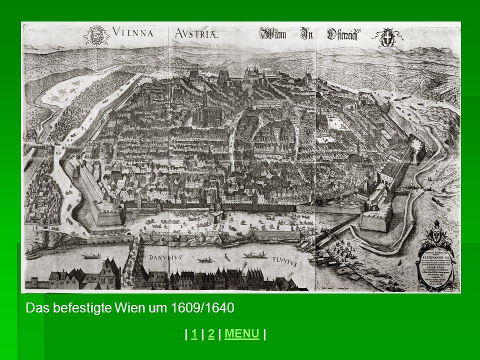 Das befestigte Wien um 1609/1640
