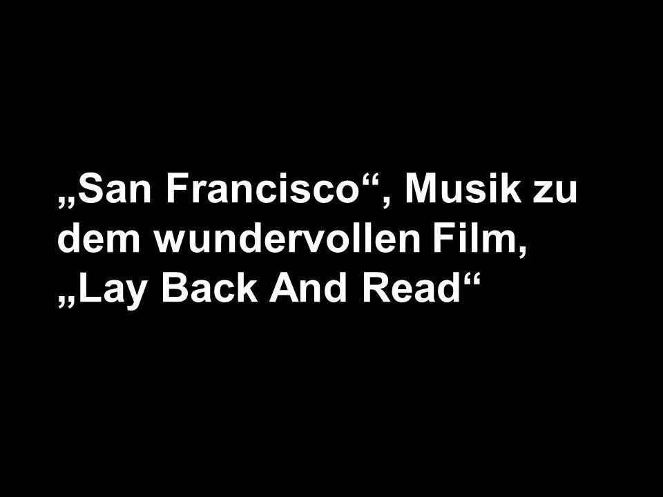 """""""San Francisco , Musik zu dem wundervollen Film,"""