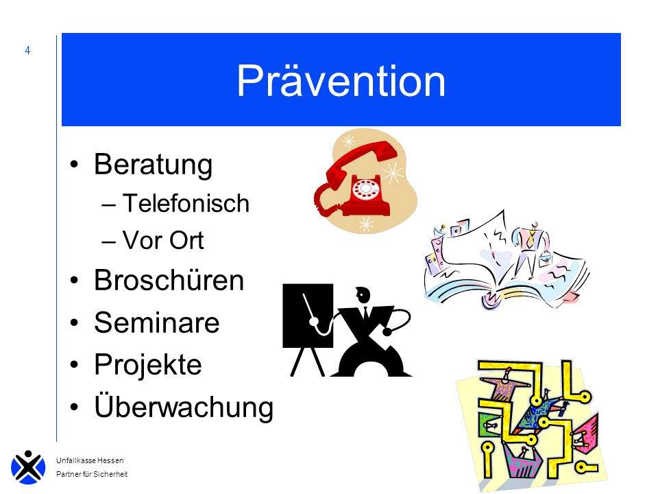 Prävention Beratung Broschüren Seminare Projekte Überwachung