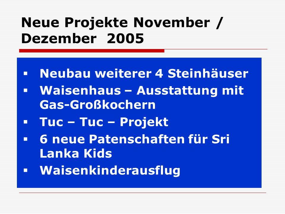 Neue Projekte November / Dezember 2005