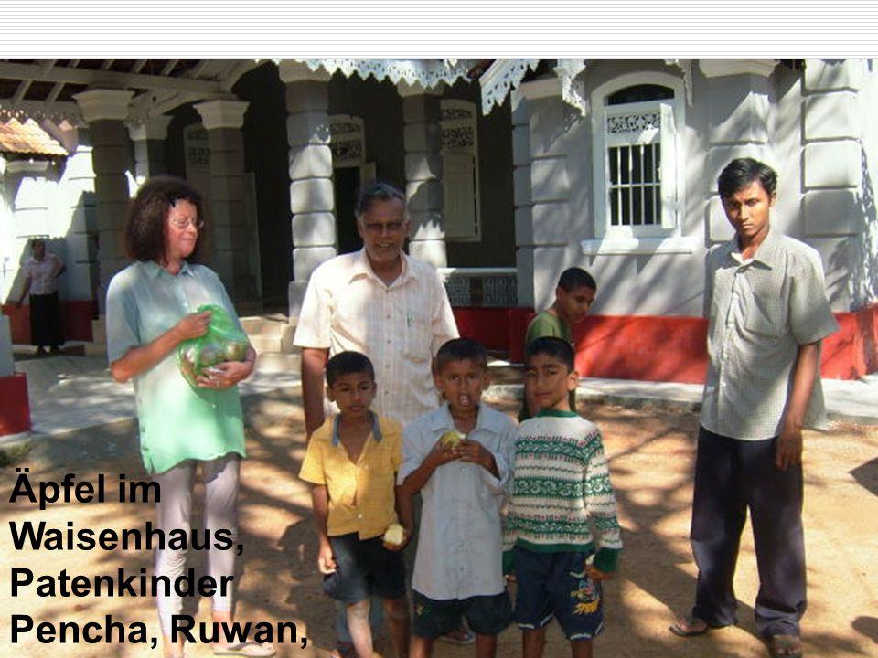 Äpfel im Waisenhaus, Patenkinder Pencha, Ruwan, Sagara