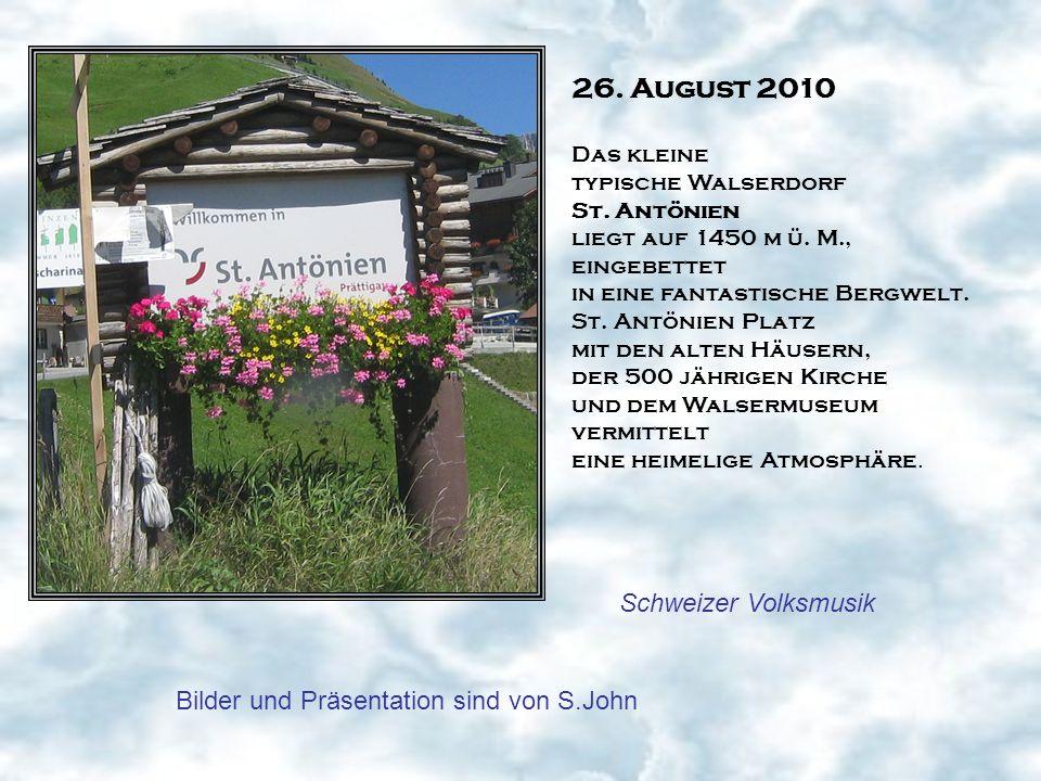 26. August 2010 Schweizer Volksmusik