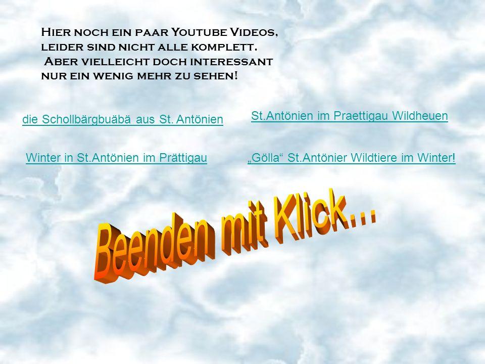 Beenden mit Klick... Hier noch ein paar Youtube Videos,
