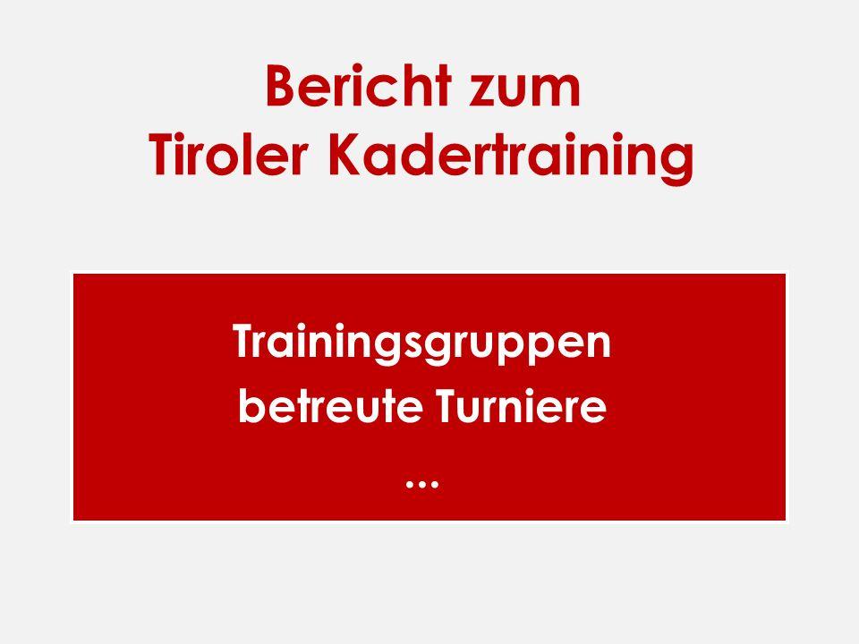 Bericht zum Tiroler Kadertraining