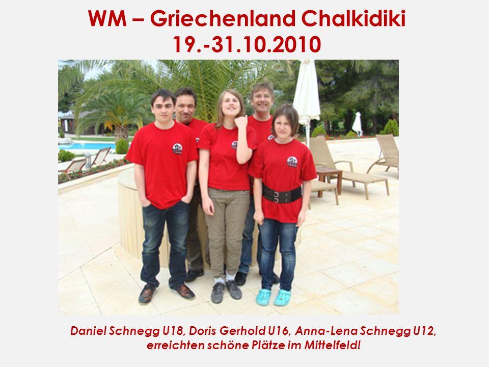 WM – Griechenland Chalkidiki 19.-31.10.2010