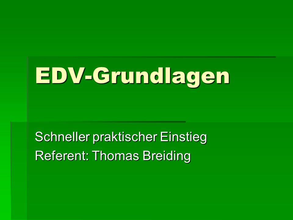 Schneller praktischer Einstieg Referent: Thomas Breiding