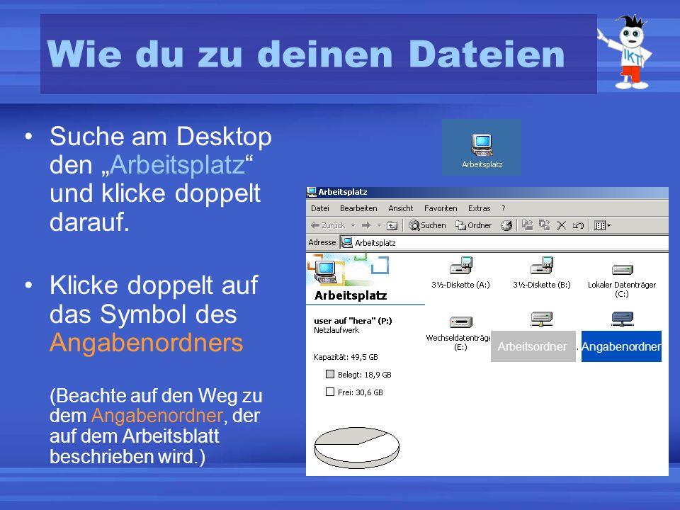 Wie du zu deinen Dateien