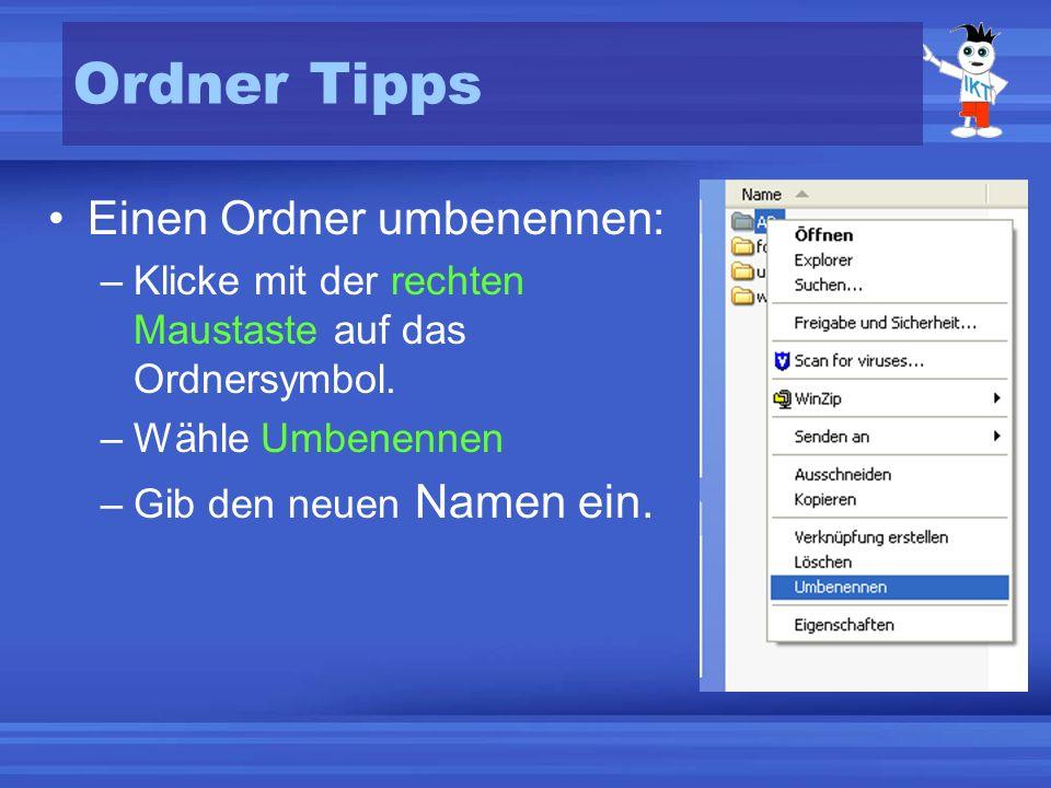 Ordner Tipps Einen Ordner umbenennen: