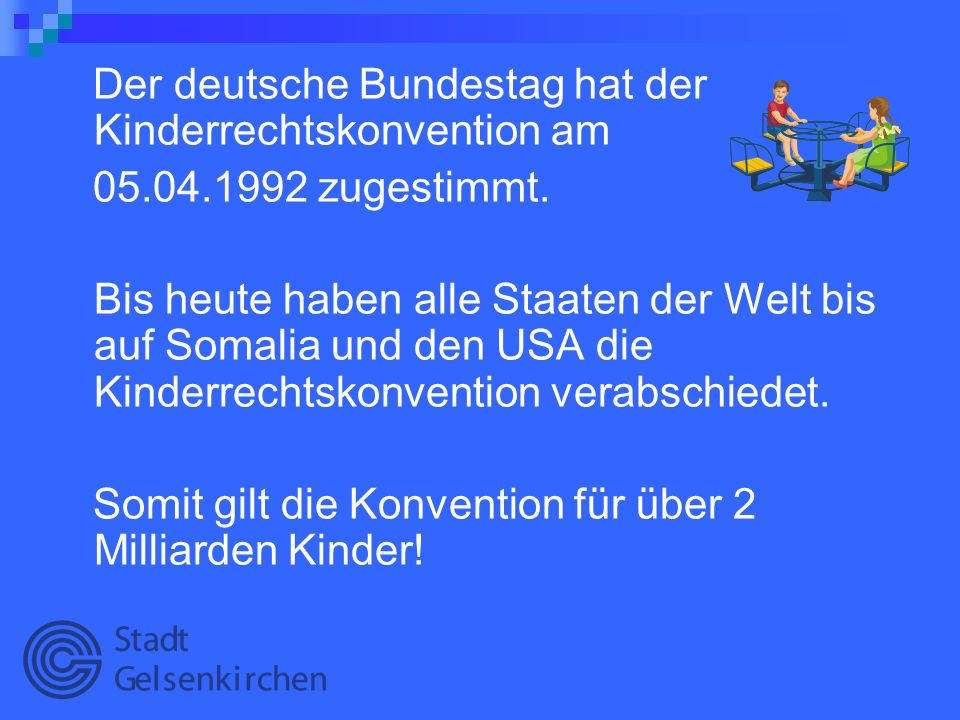 Der deutsche Bundestag hat der Kinderrechtskonvention am