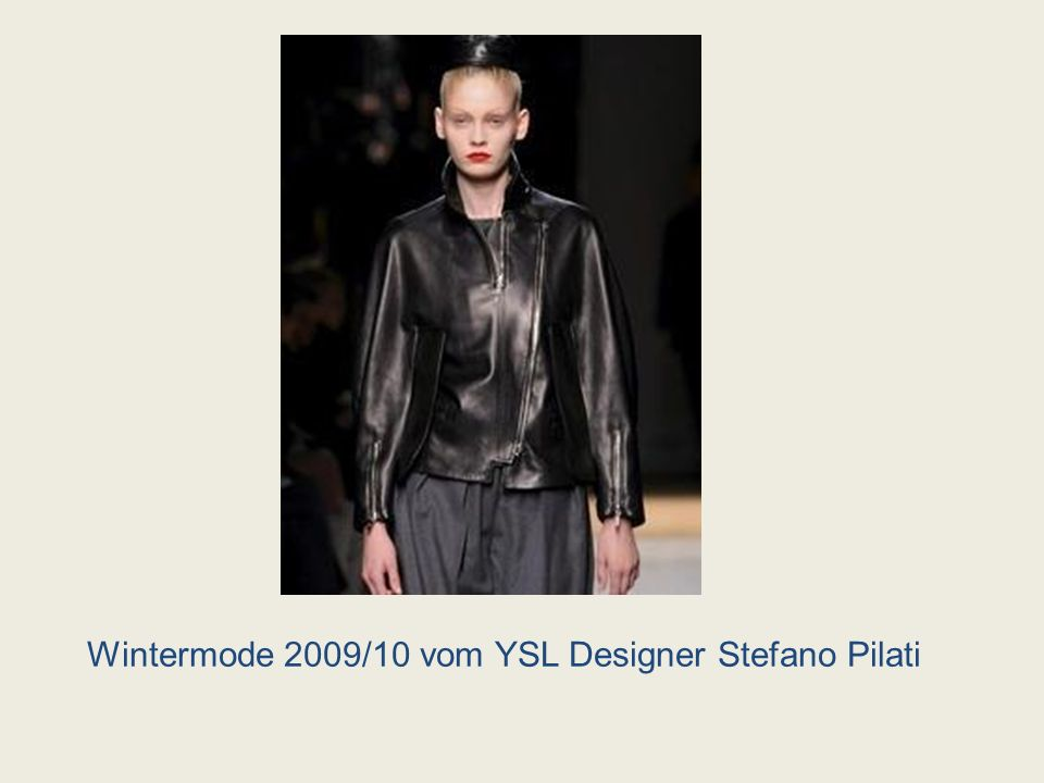 Wintermode 2009/10 vom YSL Designer Stefano Pilati