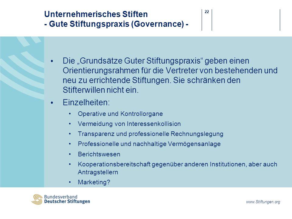 Unternehmerisches Stiften - Gute Stiftungspraxis (Governance) -